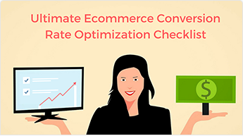 The Ultimate Conversion Rate Optimization Checklist for Ecommerce